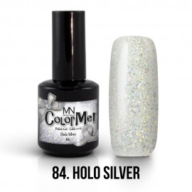 ColorMe! no.84. - Holo Silver 12 ml