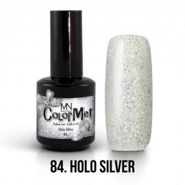 Gel Polish no.84. - Holo Silver 12 ml
