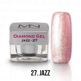 Diamond Gel - no.27. - Jazz - 4g