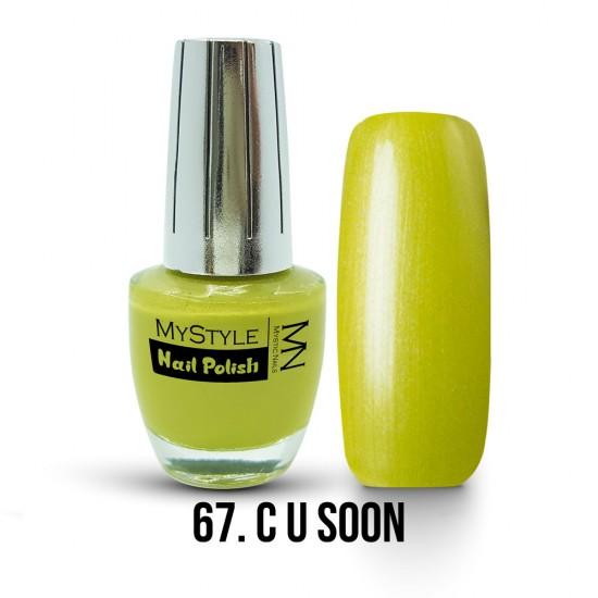 MyStyle - no.067. - C U Soon - 15 ml